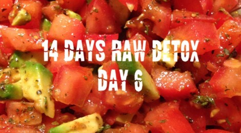 14 days raw foods detox challenge - day 6